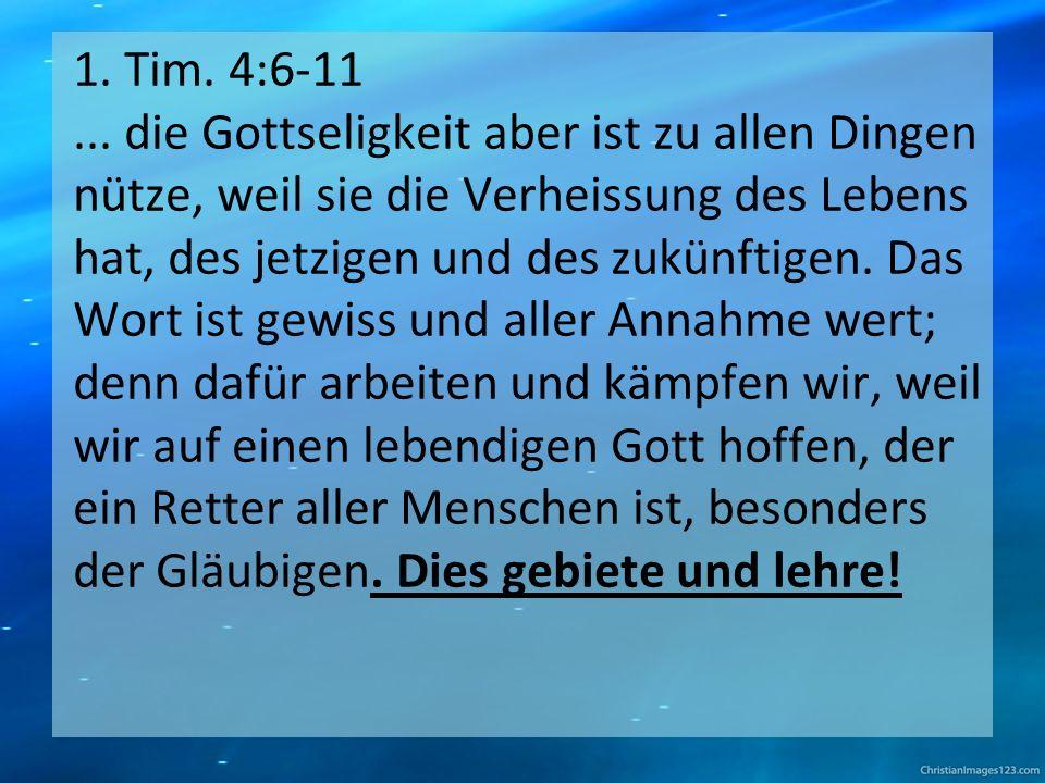 1. Tim. 4:6-11...