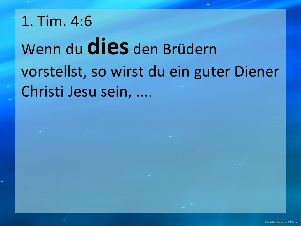 1.Tim. 4:6-11...