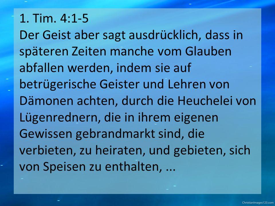 1.Tim. 4:1-5...
