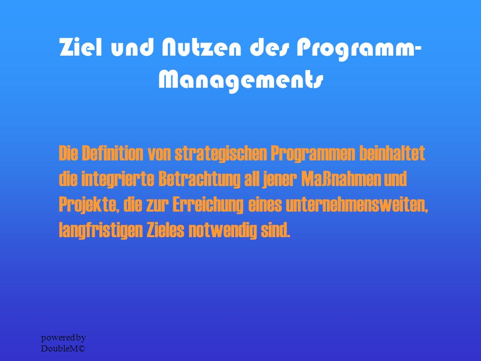powered by DoubleM© Zusammenhang zw. Unternehmensvision, strategischen Zielen und Programmen