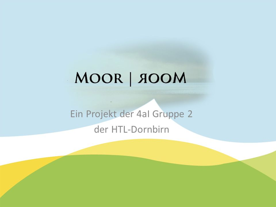 Ein Projekt der 4aI Gruppe 2 der HTL-Dornbirn