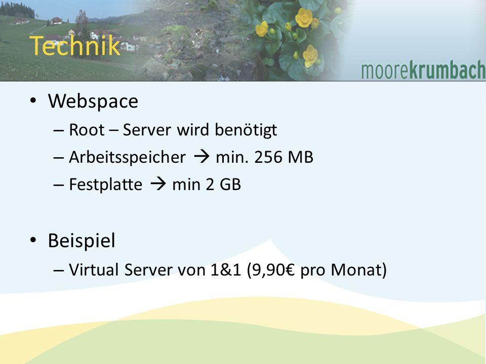 Technik Webspace – Root – Server wird benötigt – Arbeitsspeicher  min.