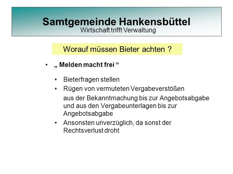 """Samtgemeinde Hankensbüttel """" Melden macht frei """" Worauf müssen Bieter achten ? Bieterfragen stellen Rügen von vermuteten Vergabeverstößen aus der Beka"""