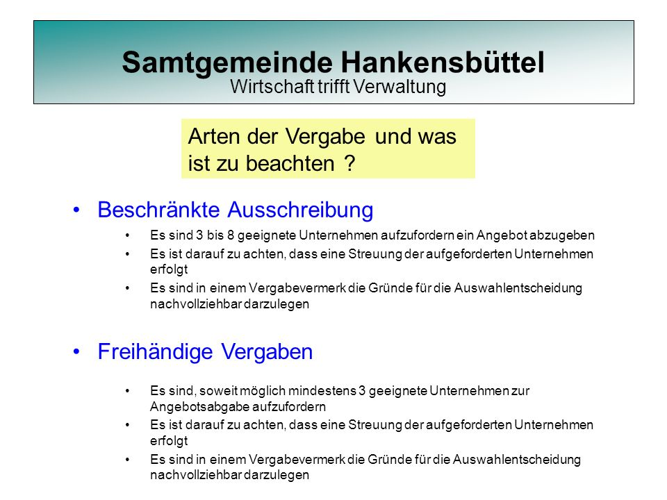 Samtgemeinde Hankensbüttel Beschränkte Ausschreibung Es sind 3 bis 8 geeignete Unternehmen aufzufordern ein Angebot abzugeben Es ist darauf zu achten,