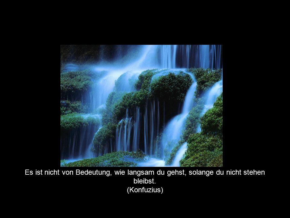 © by Huber, Hutter & Waibel Es ist nicht von Bedeutung, wie langsam du gehst, solange du nicht stehen bleibst. (Konfuzius)