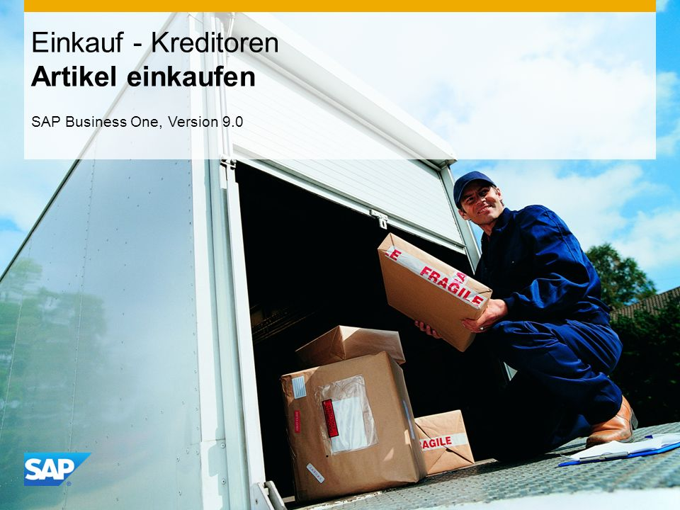 INTERN Einkauf - Kreditoren Artikel einkaufen SAP Business One, Version 9.0