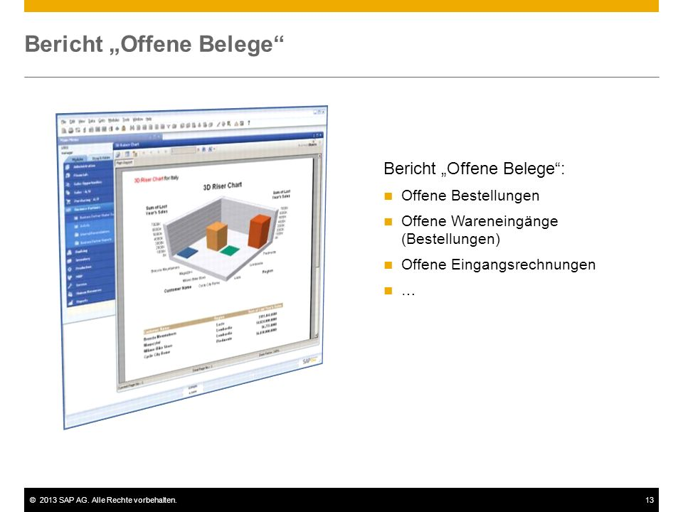 """©2013 SAP AG. Alle Rechte vorbehalten.13 Bericht """"Offene Belege"""" Bericht """"Offene Belege"""": Offene Bestellungen Offene Wareneingänge (Bestellungen) Offe"""