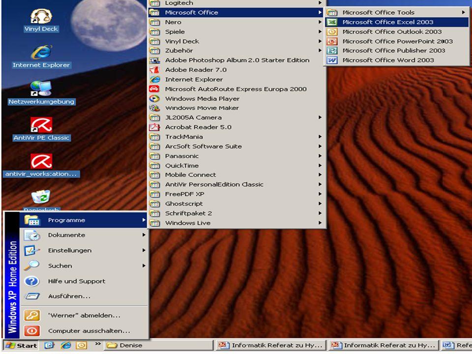 Grafik Hyperlink in Excel Referatthema Text Hyperlinkerstellung mit einem Text: 1.)Öffne zuerst Microsoft Excel unter: Start Programme Microsoft Offic