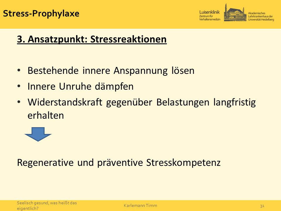 Stress-Prophylaxe 3.