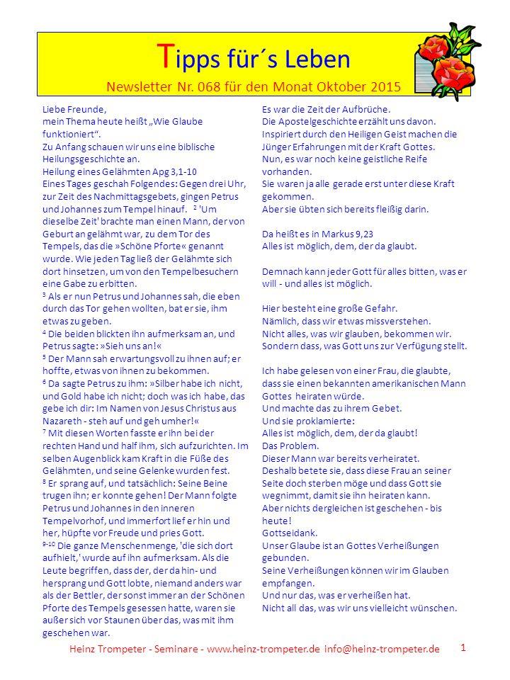 Heinz Trompeter - Seminare - www.heinz-trompeter.de info@heinz-trompeter.de 1 T ipps für´s Leben Newsletter Nr. 068 für den Monat Oktober 2015 Liebe F
