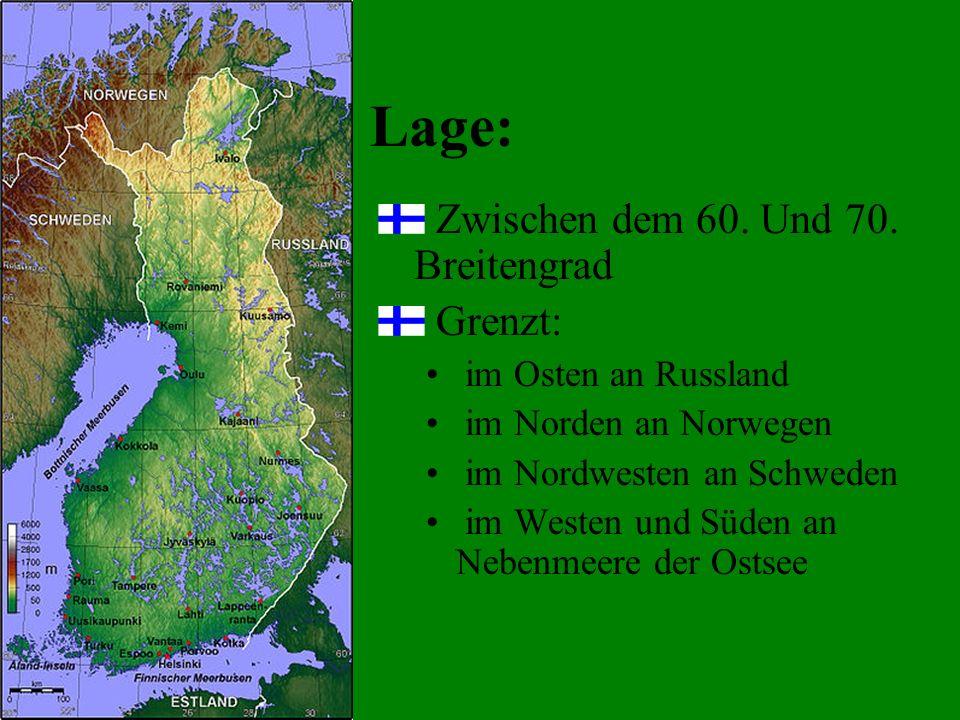 Lage: Zwischen dem 60. Und 70. Breitengrad Grenzt: im Osten an Russland im Norden an Norwegen im Nordwesten an Schweden im Westen und Süden an Nebenme