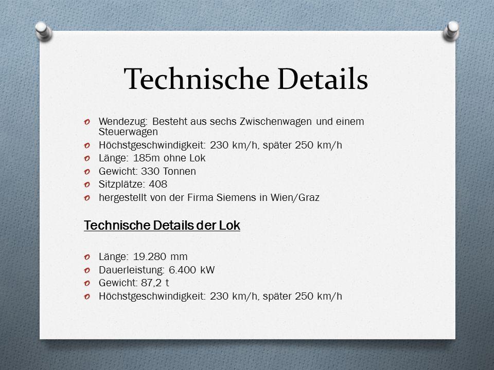 Technische Details o Wendezug: Besteht aus sechs Zwischenwagen und einem Steuerwagen o Höchstgeschwindigkeit: 230 km/h, später 250 km/h o Länge: 185m