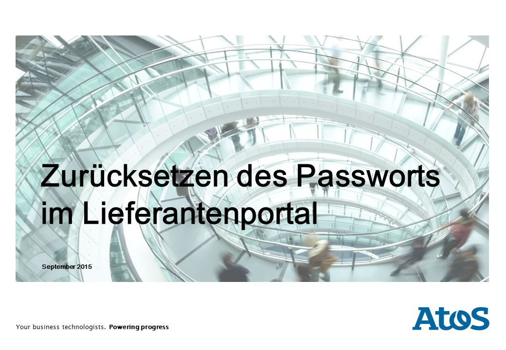 Your business technologists. Powering progress September 2015 Zurücksetzen des Passworts im Lieferantenportal