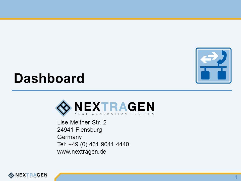 Lise-Meitner-Str. 2 24941 Flensburg Germany Tel: +49 (0) 461 9041 4440 www.nextragen.de Dashboard 1