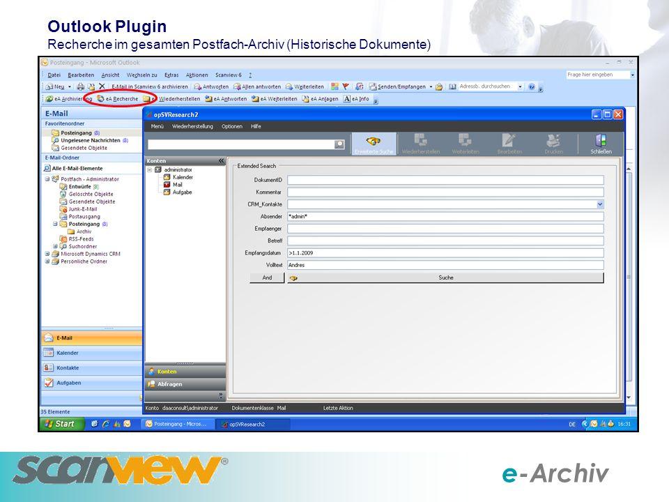 e-Archiv Outlook Plugin Recherche im gesamten Postfach-Archiv (Historische Dokumente)