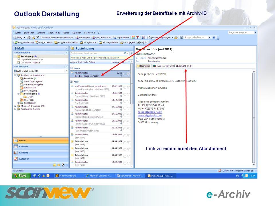 Outlook Darstellung Erweiterung der Betreffzeile mit Archiv-ID Link zu einem ersetzten Attachement