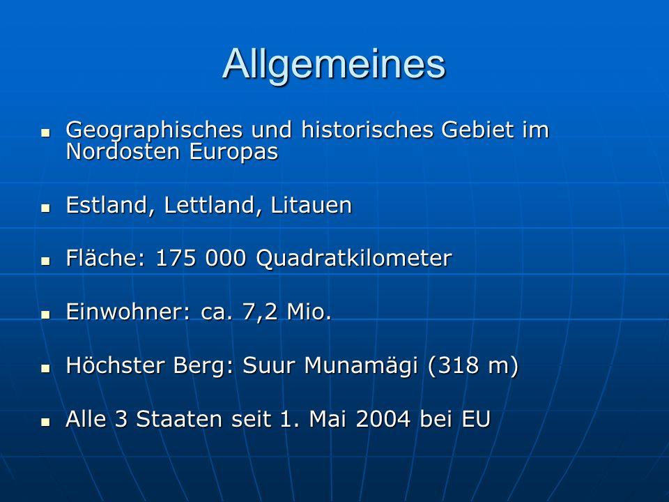 Allgemeines Geographisches und historisches Gebiet im Nordosten Europas Geographisches und historisches Gebiet im Nordosten Europas Estland, Lettland,