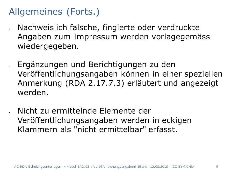 Erscheinungsdatum (1) Die Angaben zum Erscheinungsdatum sind grundsätzlich der gleichen Informationsquelle zu entnehmen wie der Haupttitel (RDA 2.8.6.2).