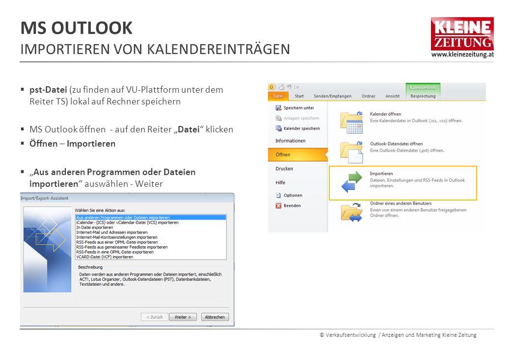 © Verkaufsentwicklung / Anzeigen und Marketing Kleine Zeitung  pst-Datei (zu finden auf VU-Plattform unter dem Reiter TS) lokal auf Rechner speichern
