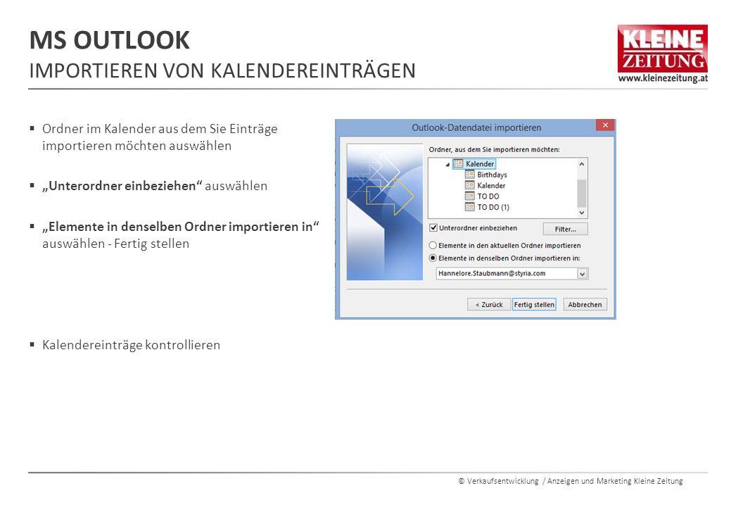 """© Verkaufsentwicklung / Anzeigen und Marketing Kleine Zeitung  Ordner im Kalender aus dem Sie Einträge importieren möchten auswählen  """"Unterordner e"""