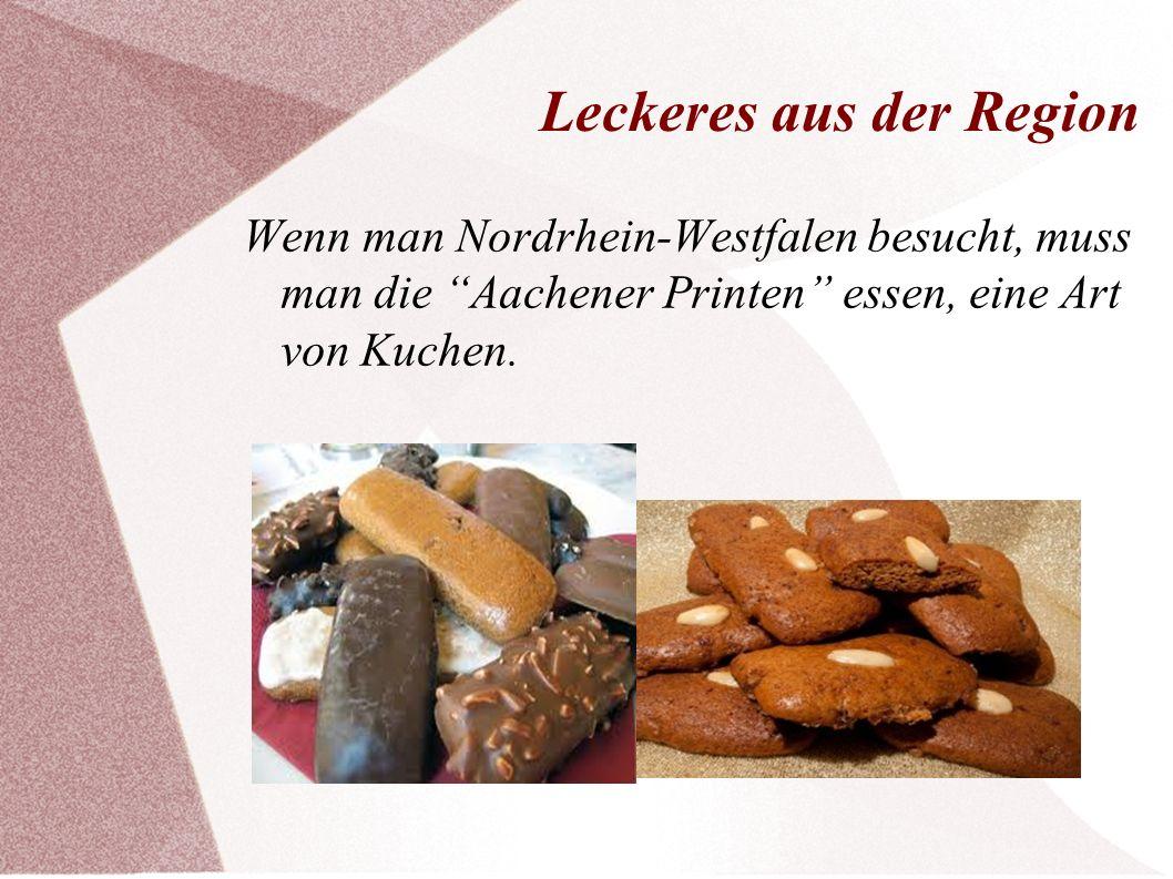 """Leckeres aus der Region Wenn man Nordrhein-Westfalen besucht, muss man die """"Aachener Printen"""" essen, eine Art von Kuchen."""