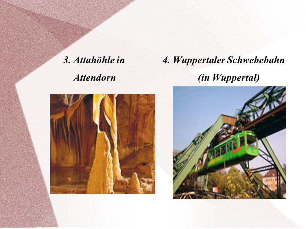 3. Attahöhle in 4. Wuppertaler Schwebebahn Attendorn (in Wuppertal)