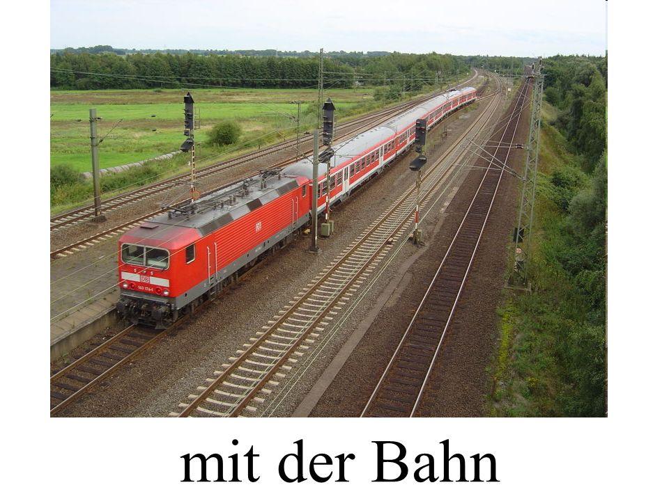 mit der Bahn