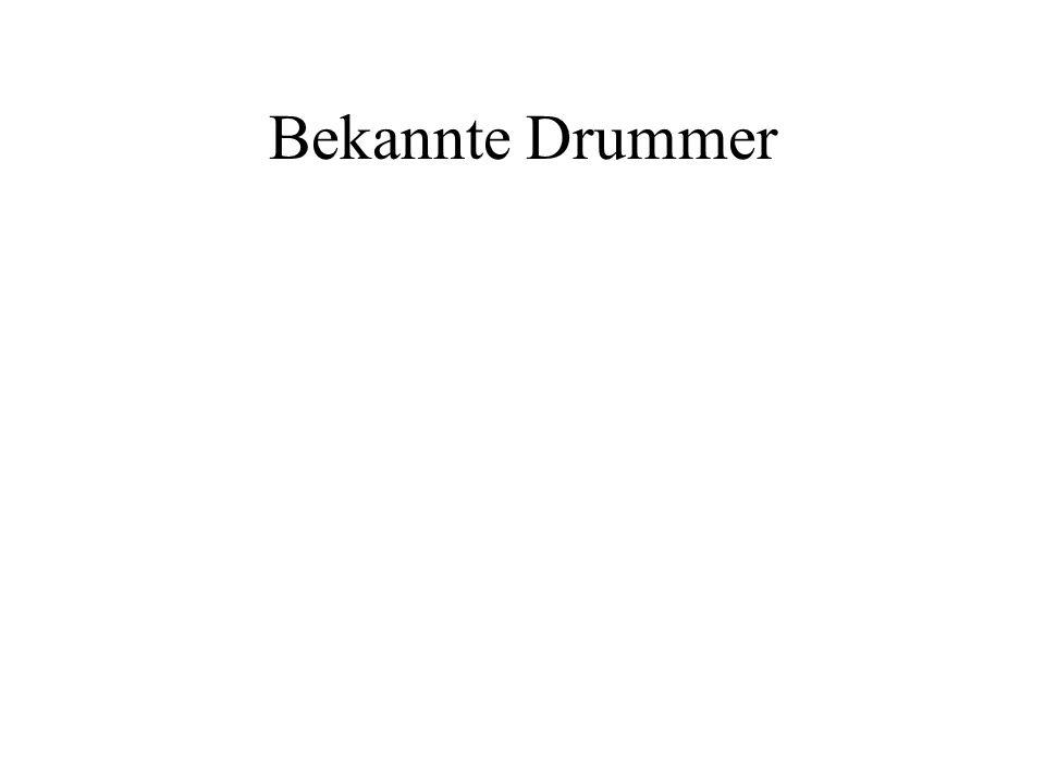 Bekannte Drummer
