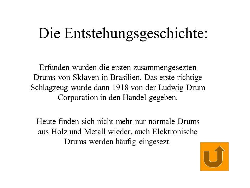 Hier wären wir bei der Gliederung: Entstehungsgeschichte des Schlagzeuges Schlagzeugnoten Trommelnüberblick Ende Denkste!