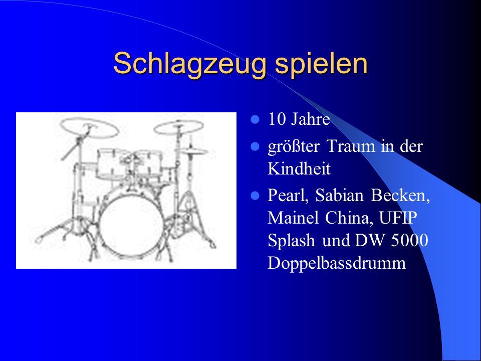 Schlagzeug spielen 10 Jahre größter Traum in der Kindheit Pearl, Sabian Becken, Mainel China, UFIP Splash und DW 5000 Doppelbassdrumm