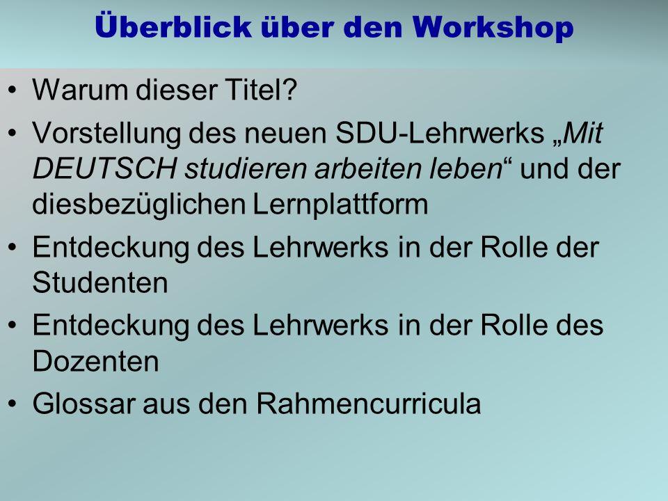 Überblick über den Workshop Warum dieser Titel.