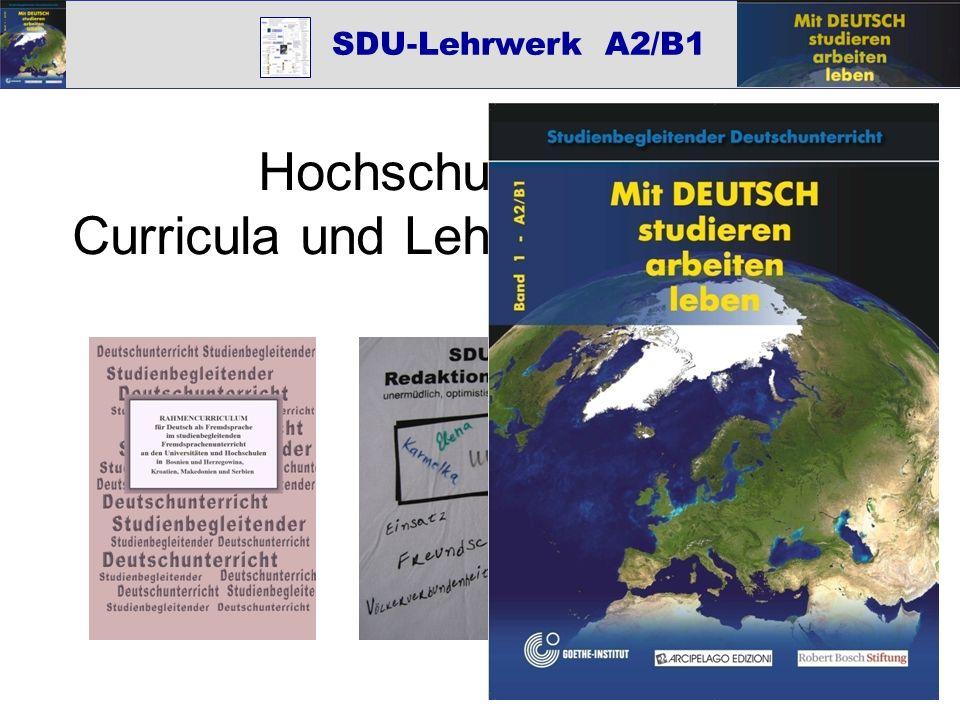 Hochschulprojekt Curricula und Lehrwerke im SDU SDU-Lehrwerk A2/B1