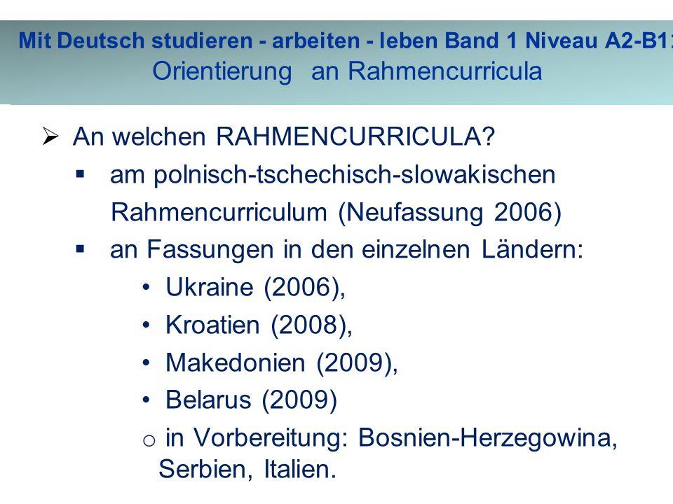 Merkmale von Mit Deutsch studieren - arbeiten - leben Band 1 Niveau A2-B1  An welchen RAHMENCURRICULA.