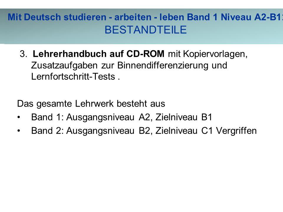 Merkmale von Mit Deutsch studieren - arbeiten - leben Band 1 Niveau A2-B1 3.