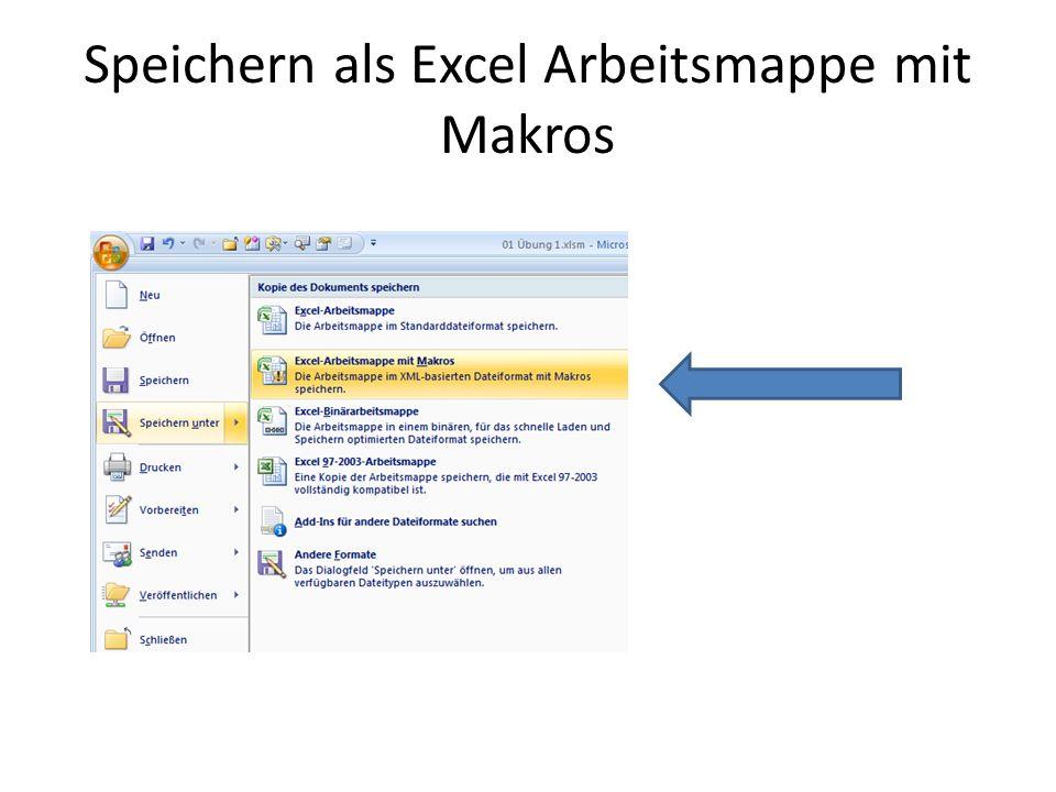 Speichern als Excel Arbeitsmappe mit Makros