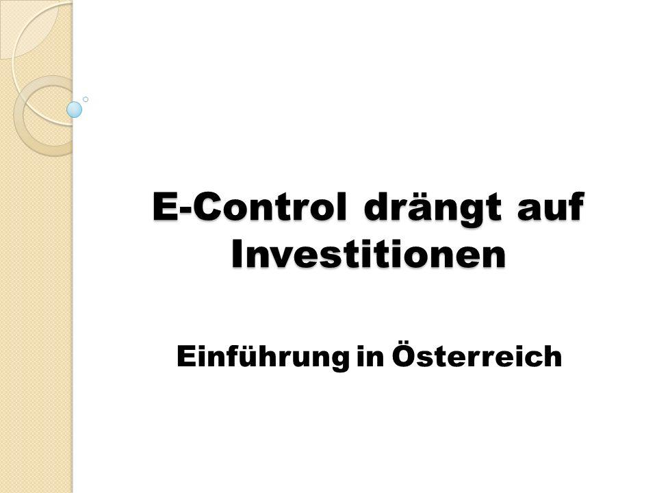 E-Control drängt auf Investitionen Einführung in Österreich