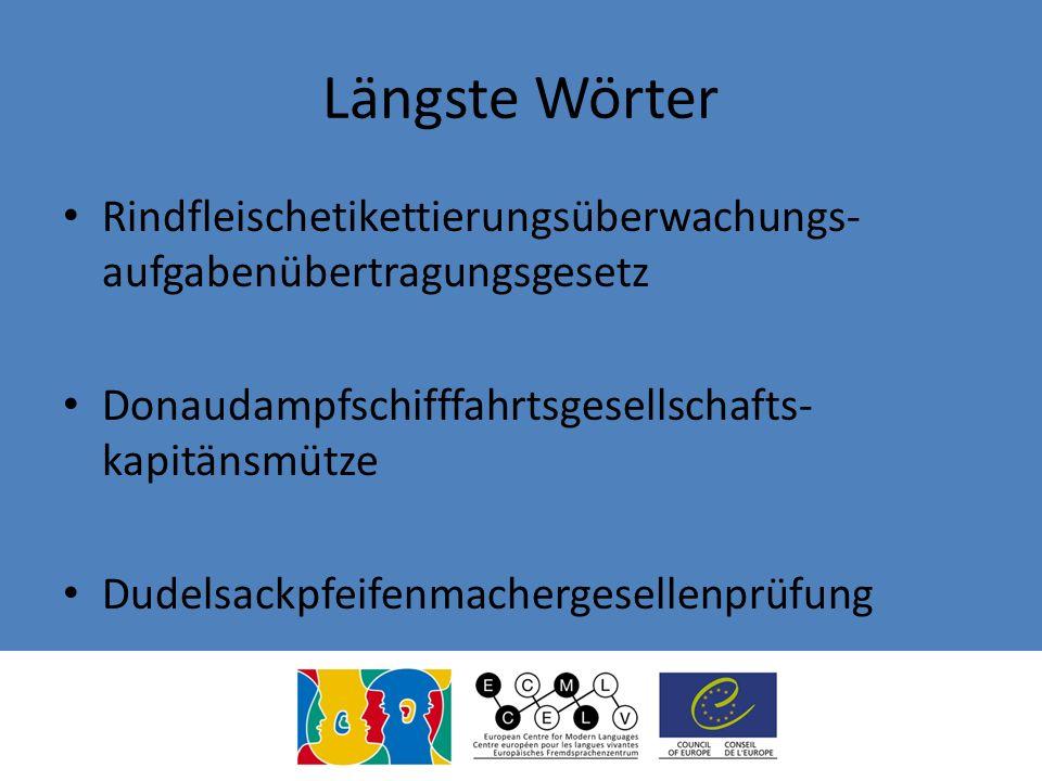 Längste Wörter Rindfleischetikettierungsüberwachungs- aufgabenübertragungsgesetz Donaudampfschifffahrtsgesellschafts- kapitänsmütze Dudelsackpfeifenma