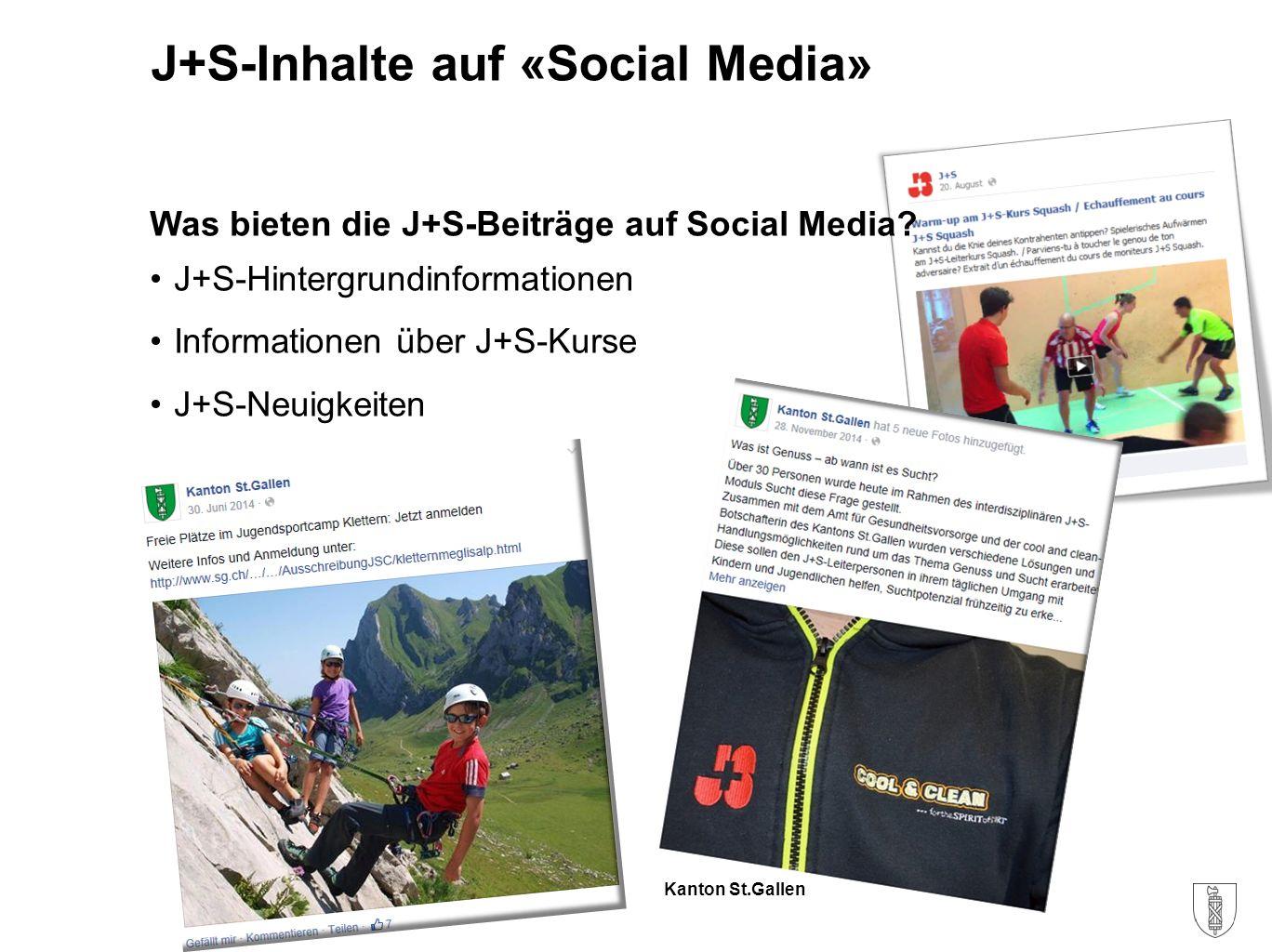 Kanton St.Gallen Was bieten die J+S-Beiträge auf Social Media.