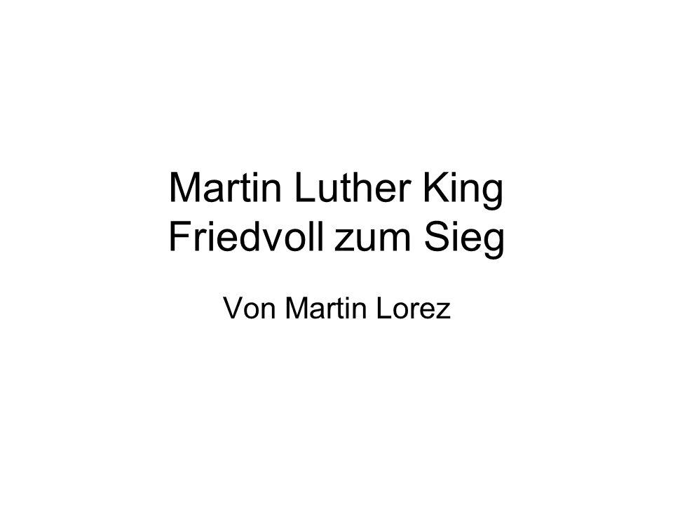 Martin Luther King Friedvoll zum Sieg Von Martin Lorez