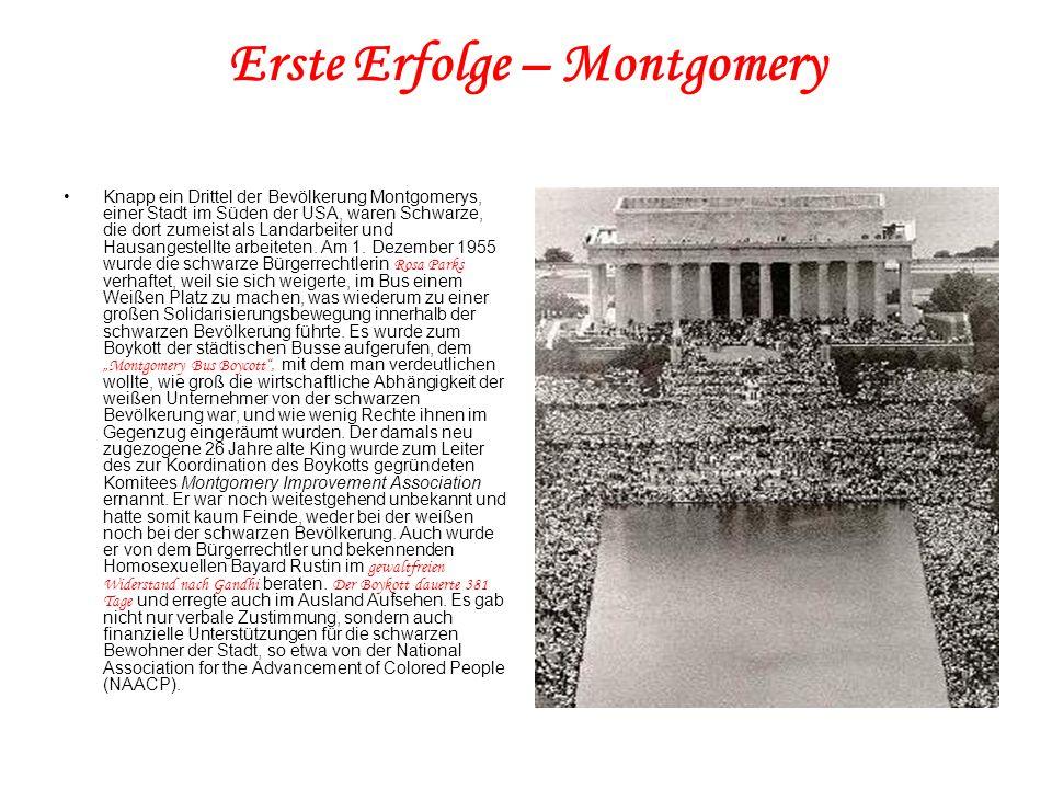 Erste Erfolge – Montgomery Knapp ein Drittel der Bevölkerung Montgomerys, einer Stadt im Süden der USA, waren Schwarze, die dort zumeist als Landarbei