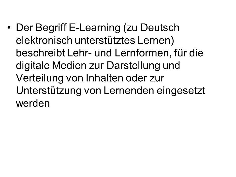 Der Begriff E-Learning (zu Deutsch elektronisch unterstütztes Lernen) beschreibt Lehr- und Lernformen, für die digitale Medien zur Darstellung und Verteilung von Inhalten oder zur Unterstützung von Lernenden eingesetzt werden