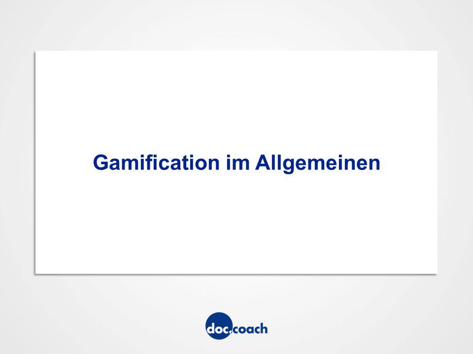 Gamification im Allgemeinen