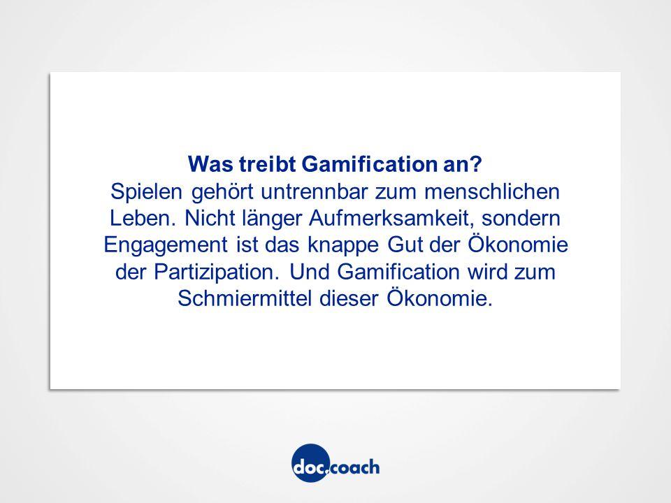 Gamification im doc.coach Spielerisch gesund bleiben Ein leichtes Spiel Spiel/Spaß/Gesundheit