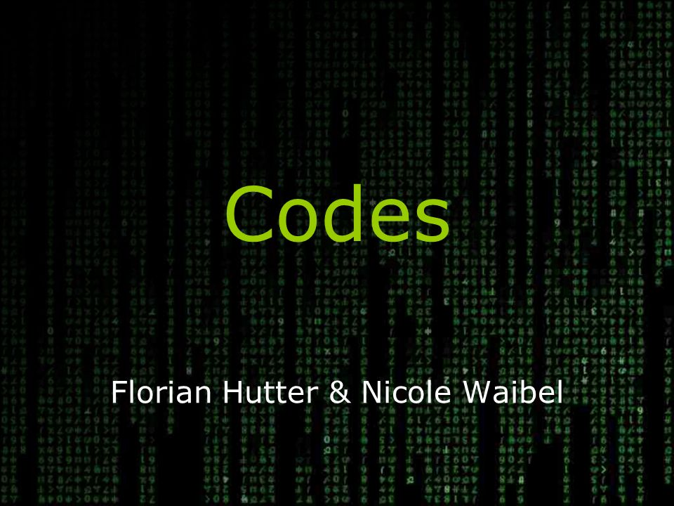 Codes Florian Hutter & Nicole Waibel