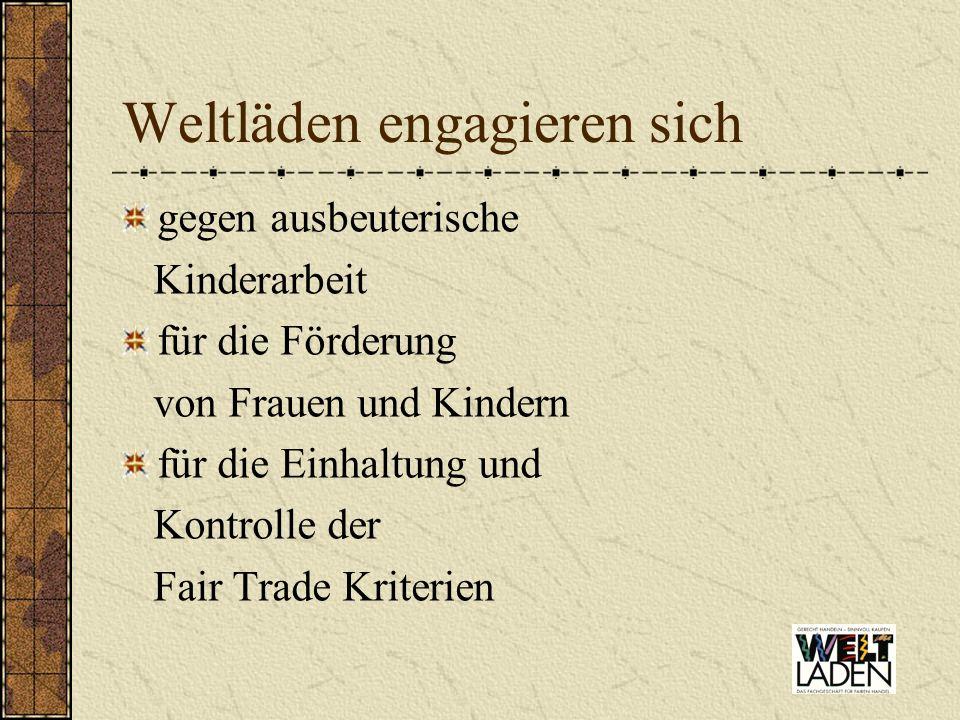PartnerInnen der Weltläden Annerkannte Fair Trade Lieferanten EZA Fairer Handel Eine Welt Handel dwp/ Ravensburg Fa.