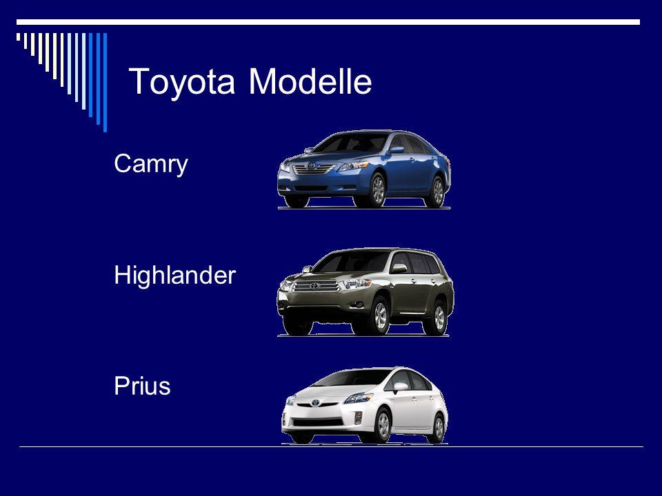 Toyota Modelle Camry Highlander Prius