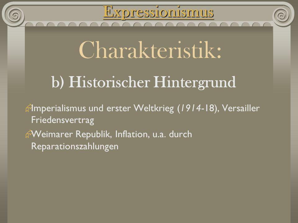 Imperialismus und erster Weltkrieg (1914-18), Versailler Friedensvertrag  Weimarer Republik, Inflation, u.a. durch Reparationszahlungen Charakteris