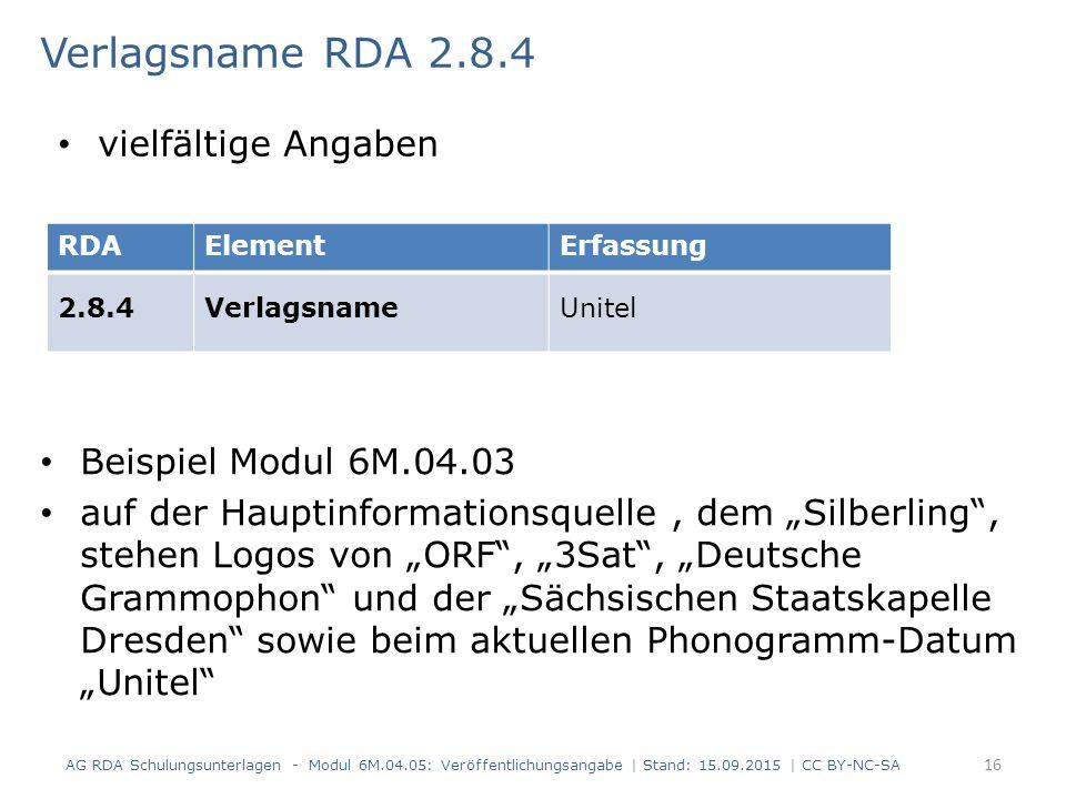 """Verlagsname RDA 2.8.4 Beispiel Modul 6M.04.03 auf der Hauptinformationsquelle, dem """"Silberling"""", stehen Logos von """"ORF"""", """"3Sat"""", """"Deutsche Grammophon"""""""