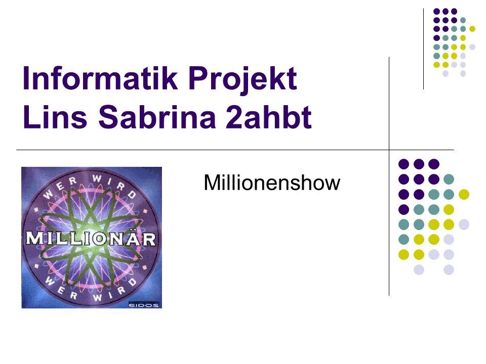 Millionenshow Informatik Projekt Lins Sabrina 2ahbt