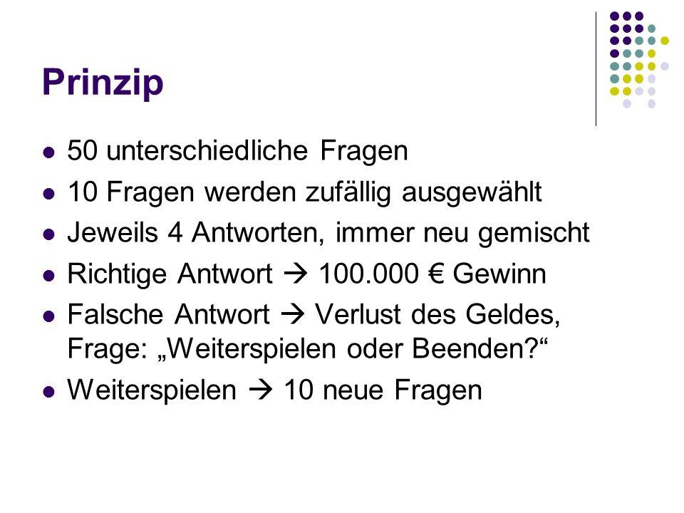Quellen http://thomas- luplow.de/Ich/Wer_wird_Millionaer_a.jpg http://thomas- luplow.de/Ich/Wer_wird_Millionaer_a.jpg http://kurier.at/kultur/1985354.php http://de.wikipedia.org/wiki/Die_Millionensho w http://de.wikipedia.org/wiki/Die_Millionensho w http://de.wikipedia.org/wiki/Who_Wants_to_B e_a_Millionaire%3F http://de.wikipedia.org/wiki/Who_Wants_to_B e_a_Millionaire%3F